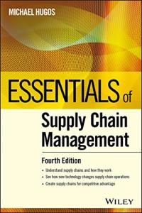 Essentials of Supply Chain Management (Michael H. Hugos)
