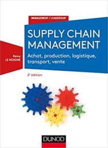 Supply chain management - 2e éd. (Rémy Le Moigne)