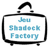 Jeu de simulation Shadock Factory - Lean Manufacturing / Management